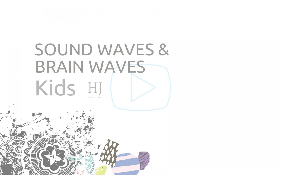 Sound Waves & Brain Waves