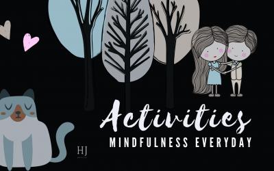 Everyday Mindfulness – Activities